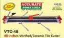 Manual Tile Cutter For Cutting Ceramic & Vitrified Tiles With 6 Months Warranty