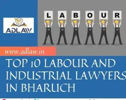 Top 10 Labour and Industrial Lawyers in Bharuch, Application Usage: Lawfirms
