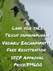 Eachampatti Land (near Samayapuram -trichy)