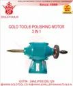 Gold Tool 3 In 1 Polishing Motors