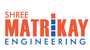 Shree Matrikay Engineering