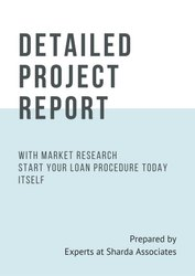 Detail Project Report With Market Research For Sme, Corporate And High Value Bank Loan