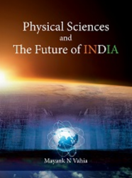 Physical Sciences And The Future Of India Book