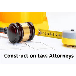 Construction Law Attorneys, Delhi Ncr