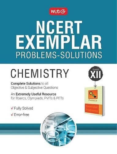 Ncert Exemplar Problems Solutions Chemistry Class 12