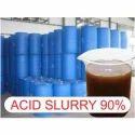90% Acid Slurry
