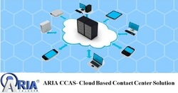 Aria CCAS- Cloud Based Contact Center Solution