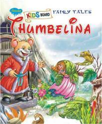 Kids Board Fairy Tales Thumbelina Book