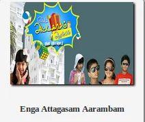 Enga Attagasam Aarambam TV Shows Broadcasting Service