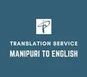 Manipuri To English Translation Services