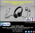 BIS Registration for Wireless Headphone and Earphone