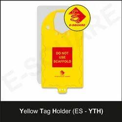 Yellow Tag Holder