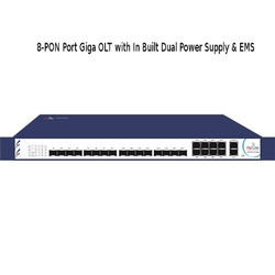 8-PON Port Giga OLT with In Built Dual Power Supply
