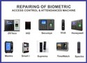 Biometric Access  Control And  Attendance Machine Repairing Services