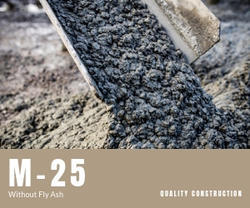 M-25 Without Fly Ash Ready Mix Concrete