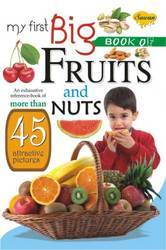 My First Big Book of Fruits & Nuts