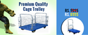 Bigapple Cage Trolley With 300 Kg Load Capacity