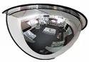 Transparent Half Dome Mirror, Size: 26