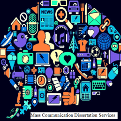 Mass Communication Dissertation Writing Service Provider