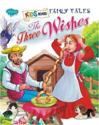 Kids Board Fairy Tales The Three Wishes Book