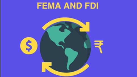 Foreign Direct Investment and Foreign Exchange Management Act