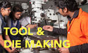 Tool Die Making Design Manufacture Courses