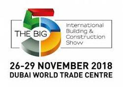 Exhibiting at THE BIG 5 Dubai , 26 th to 29 th November, 2018