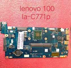 Lenovo ideapad 100 la-c771p laptop Motherboard