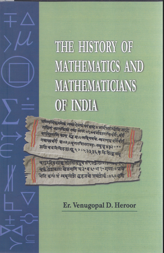The History Of Mathematics And Mathematicians Of India Book