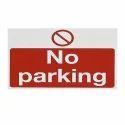 No Parking Sign Board