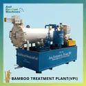 Bamboo Treatment Plant, Vacuum Pressure Impregnation Plant