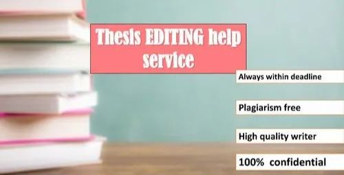 Thesis Editing Help Writing Service