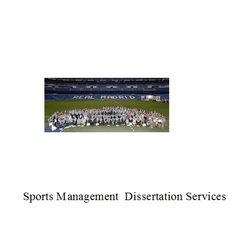 Sports Management Dissertation Writing Services Consultancy
