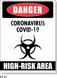 Covid19 Signage: Danger Coronavirus Covid - 19