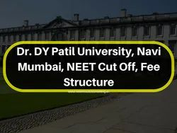 DY Patil Medical College Mumbai Fees Structure,Direct Admission In DY Patil Medical College Mumbai