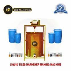 Liquid tiles hardner making machine