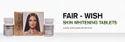 Fair Wish Skin Whitening Tablet