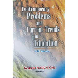 Contemporary Problems And Current Trends Education Book