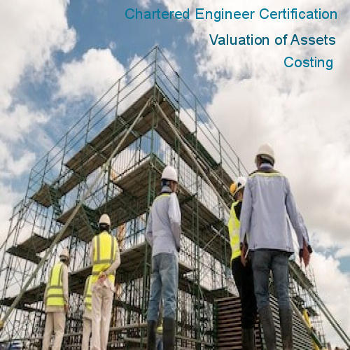 Asset Valuation, Chartered Engineer Certification and Costing