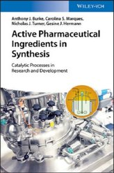 Active Pharmaceutical Ingredients in Synthesis: Catalytic Processes in Research and Development