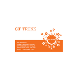 SIP Trunk (Session Initiation Protocol (SIP) Trunk)