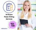 M.Pharm Thesis Writing Services