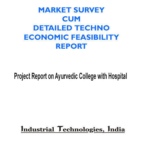 Project Report On Ayurvedic College With Hospital in Chandni