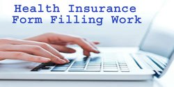 Health Insurance Form Filling Work