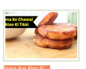 Sama Aur Aloo Ki Tikki