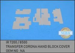 Transfer Corona Hand Block Cover IR 7200 / 8500