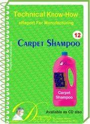 Carpet Shampoo Technical Knowhow Formulation Report Ebook