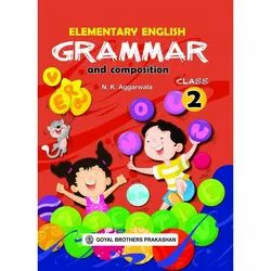 Elementary English Grammar and Composition For Class 2 (With Online Support)