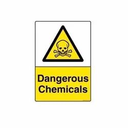 Dangerous Chemicals Sign Board