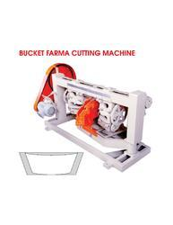Bucket Farma Cutting Machine